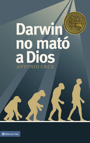 Darwin no mató a Dios by Antonio Cruz
