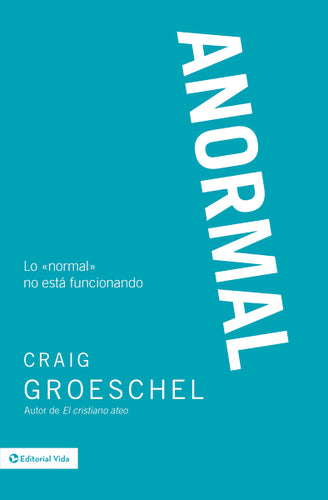 Anormal: Lo «normal» no está funcionando