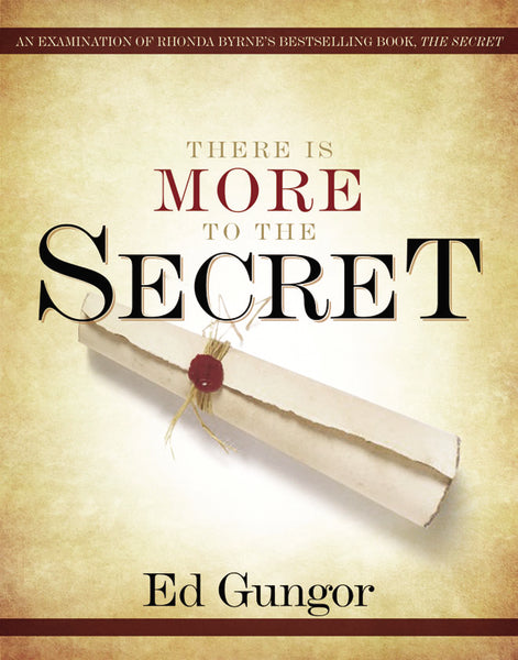 There is More to the Secret: An Examination of Rhonda Byrne's Bestselling Book