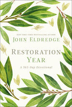 Load image into Gallery viewer, Restoration Year: A 365-Day Devotional by John Eldredge