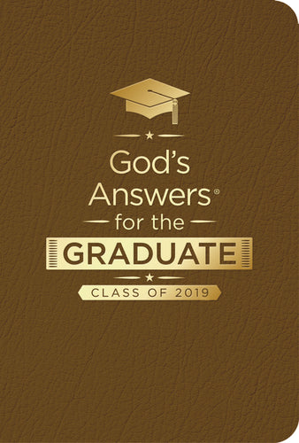God's Answers for the Graduate: Class of 2019 - Brown NKJV: New King James Version by Jack Countryman