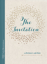 Load image into Gallery viewer, The Invitation to Intimacy with God by Tracey Mitchell