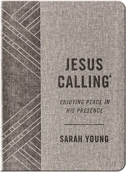 Jesus Calling (Textured Gray Leathersoft): Enjoying Peace in His Presence (with Full Scriptures)