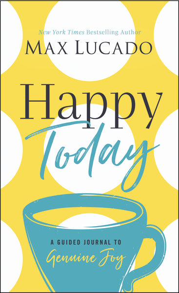 Happy Today: A Guided Journal to Genuine Joy
