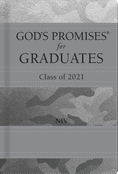 God's Promises for Graduates: Class of 2021 - Silver Camouflage NIV: New International Version