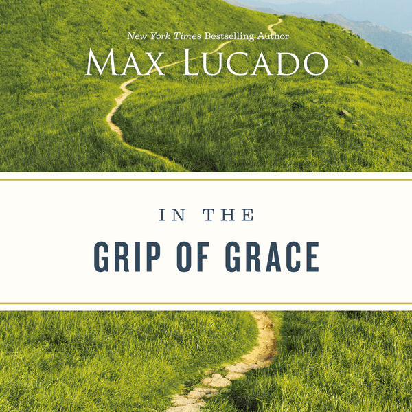 In the Grip of Grace - Audiobook (Unabridged)