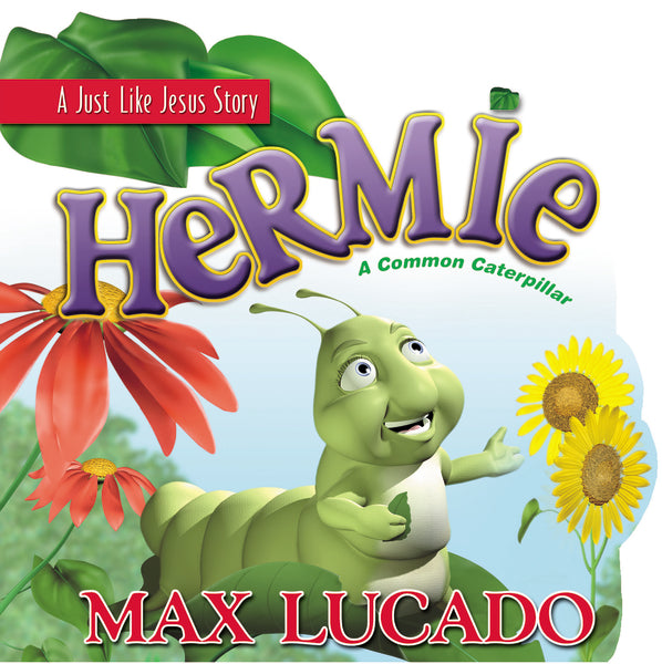 Hermie: A Common Caterpillar  Board Book by Max Lucado