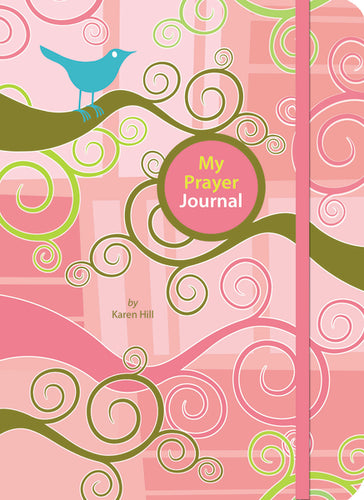 My Prayer Journal by Karen Davis Hill