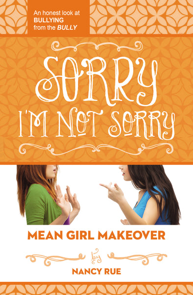 Sorry I'm Not Sorry: An Honest Look at Bullying from the Bully