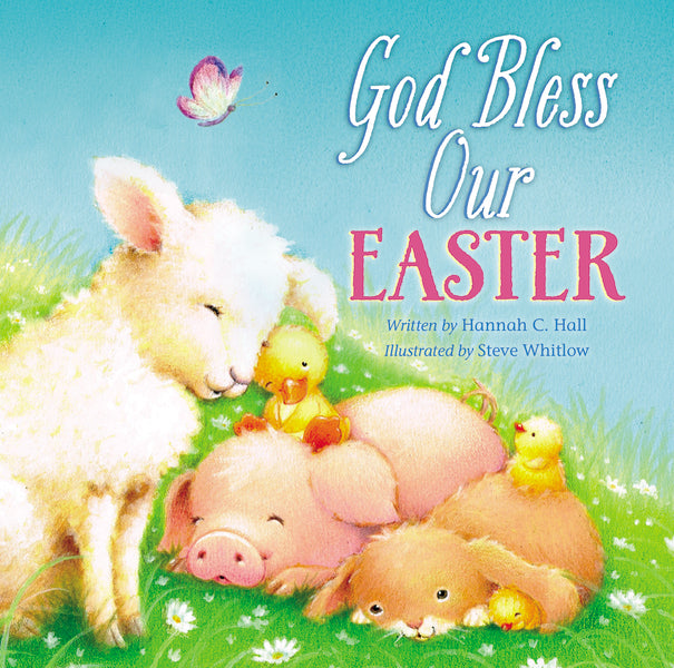 God Bless Our Easter by Hannah Hall