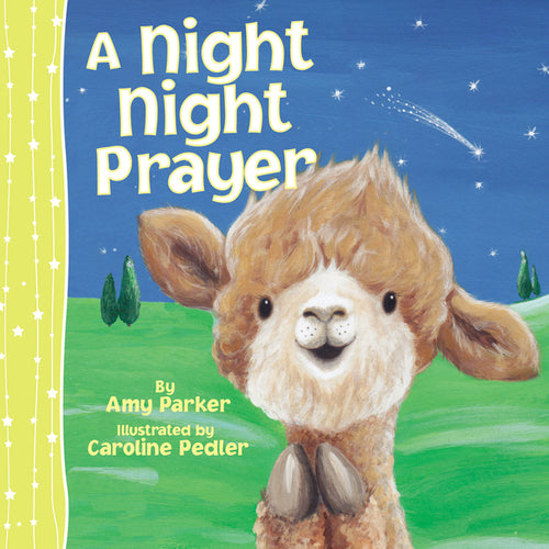 A Night Night Prayer by Amy Parker and Caroline Pedler