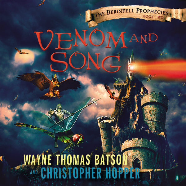 Venom and Song: The Berinfell Prophecies Series - Book Two - Audiobook (Unabridged)