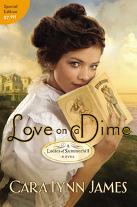 Love on a Dime: Value Edition by Cara Lynn James