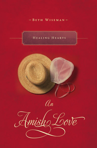 Healing Hearts: An Amish Love Novella
