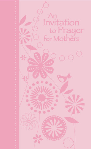 An Invitation to Prayer for Mothers by Jack Countryman