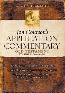 Jon Courson's Application Commentary: Volume 1, Old Testament, (Genesis-Job) by Jon Courson