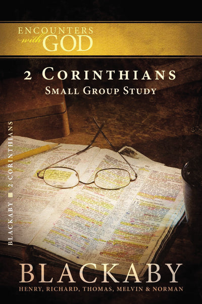 2 Corinthians: A Blackaby Bible Study Series
