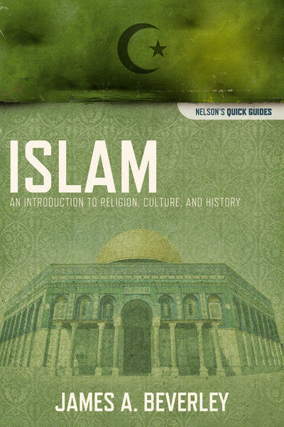 Islam: An Introduction to Religion, Culture, and History