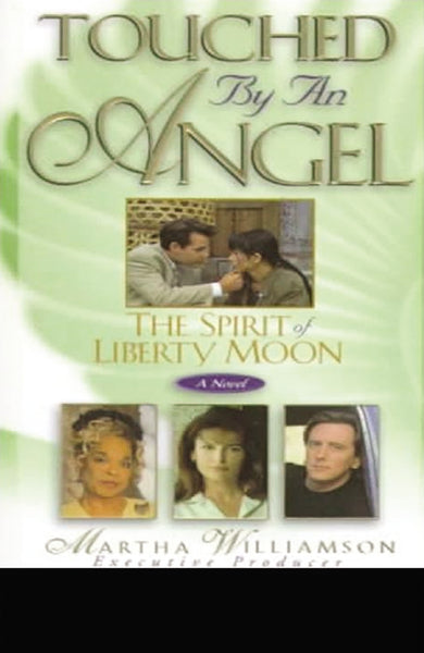 The Spirit of Liberty Moon: A Novel