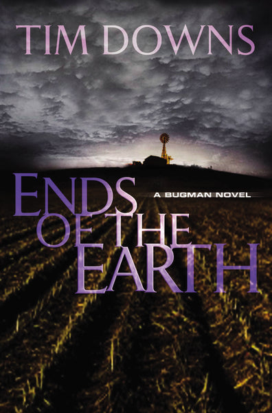 Ends of the Earth: A Bug Man Novel