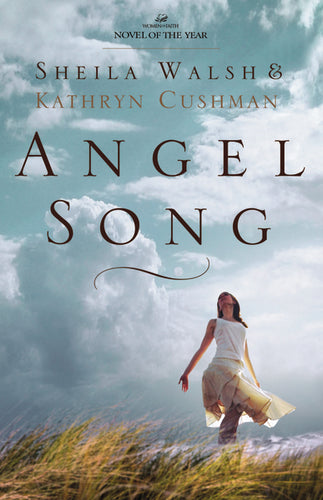 Angel Song by Sheila Walsh and Kathryn Cushman