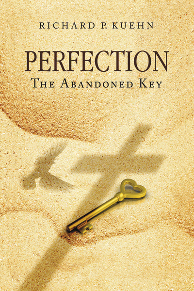 Perfection: The Abandoned Key