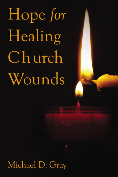 Hope For Healing Church Wounds
