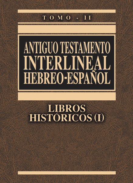 Antiguo Testamento interlineal Hebreo-Español Vol. 2: Libros históricos 1