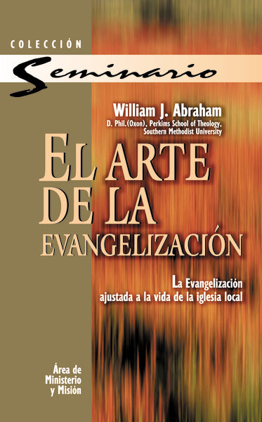 El arte de la evangelización by William J. Abraham