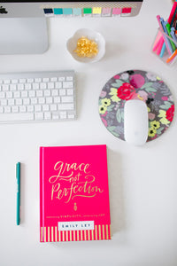 Grace, Not Perfection: Embracing Simplicity, Celebrating Joy
