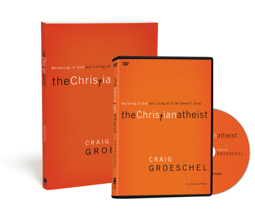 The Christian Atheist Participant's Guide with DVD: Believing in God but Living as If He Doesn't Exist