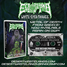 "Load image into Gallery viewer, Ectoplasma ""White-Eyed Trance"" Cassette Tape *PRE-ORDER*"