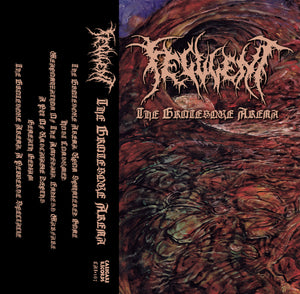 "Feculent ""The Grotesque Arena"" Tape"