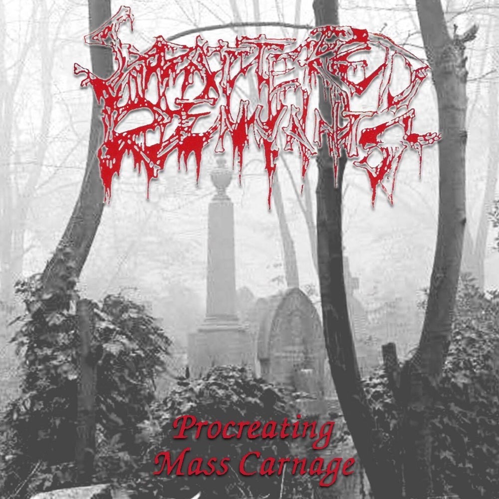 "Scattered Remnants ""Procreating Mass Carnage"" Compact Disc"