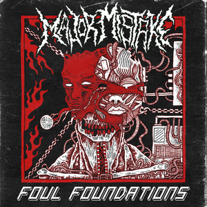 "Major Mistake - ""Foul Foundations"" Compact Disc"