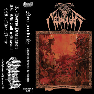 "Necroccultus ""Unburied Hellish Presences"" Tape"
