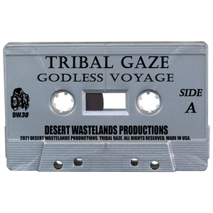 "Tribal Gaze ""Godless Voyage"" 2nd Press Tape *PRE-ORDER*"