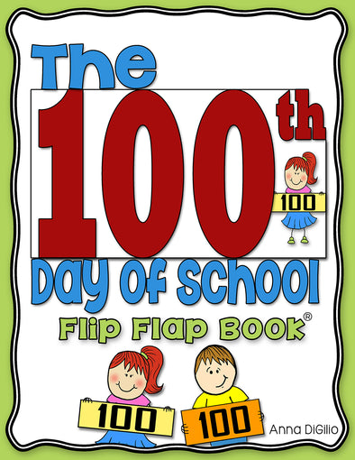 100th Day of School Flip Flap Book® | Distance Learning
