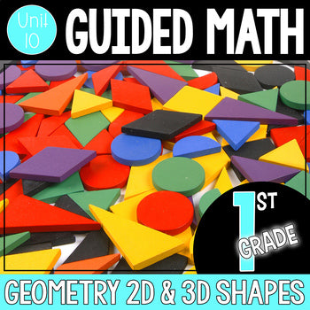1st Grade Guided Math Unit 10 Geometry
