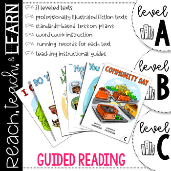 Reach, Teach & Learn Guided Reading Bundle A-C