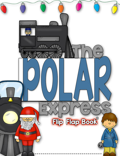 Polar Express Flip Flap Book® | Distance Learning