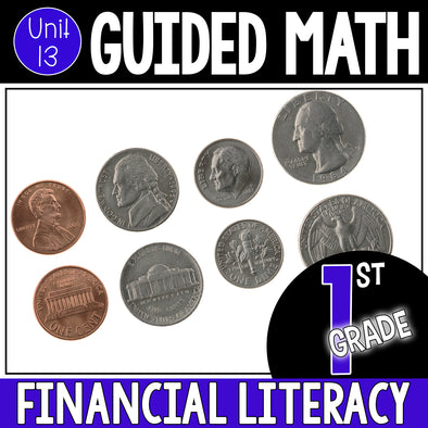 1st Grade Guided Math Unit 13 Financial Literacy