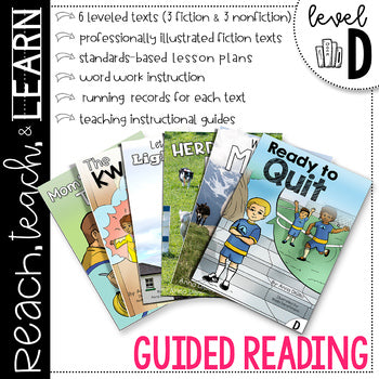 Reach, Teach & Learn Guided Reading Level D