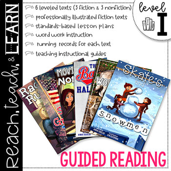 Reach, Teach & Learn Guided Reading Level I