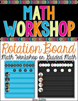Guided Math | Math Workshop Rotation Board