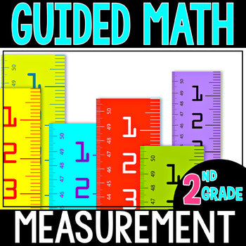 2nd Grade Guided Math Measurement