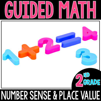2nd Grade Guided Math Number Sense & Place Value