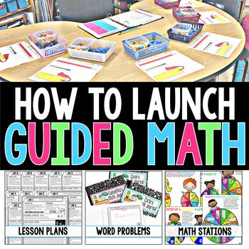 How to Launch Guided Math Unit (Free)