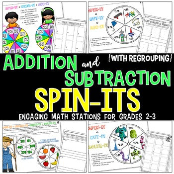 Addition & Subtraction (WITH Regrouping) Spin-Its Math Stations