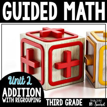3rd Grade Guided Math Addition with Regrouping